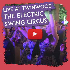 Live at Twinwood - The Electric Swing Circus
